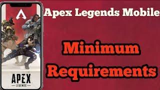Apex Legends Mobile Minimum Requirements