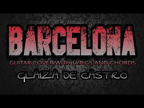Barcelona - Glaiza De Castro (Guitar Cover With Lyrics & Chords)