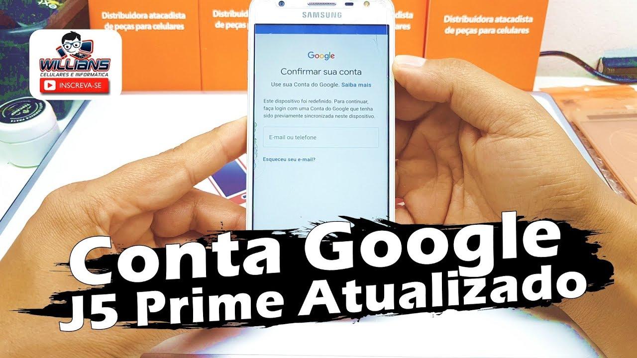 Como Remover Conta Google Samsung Galaxy J5 Prime Atualizado
