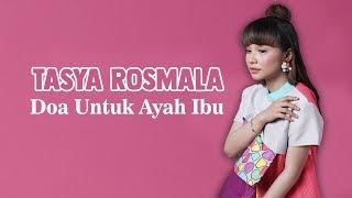 Tasya Rosmala - Doa Untuk Ayah Ibu (New Pallapa)