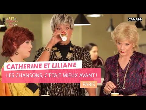 Les chansons, c'était mieux avant ! - Catherine et Liliane - CANAL+