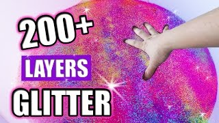 200+ LAYERS of GLITTER Slime CHALLENGE! How To Make Slime without Borax by Bum Bum Surprise Toys