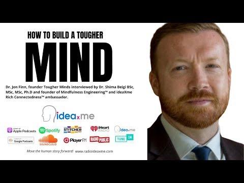 How To Build A Tougher Mind: Dr Jon Finn
