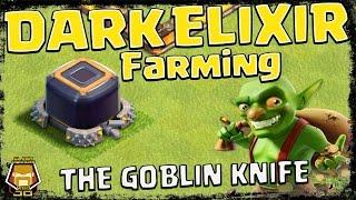 Farm Dark Elixir Faster with the Goblin Knife | Clash of Clans