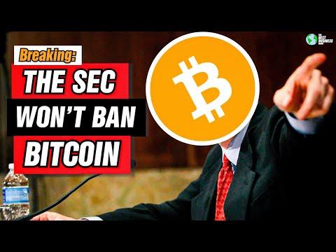 BREAKING NEWS: THE SEC WON'T BAN BITCOIN
