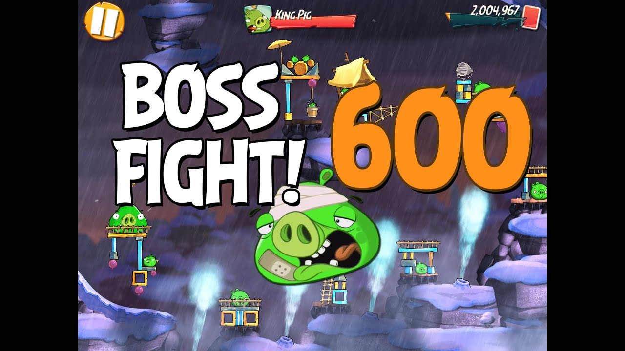 Angry Birds 2 Boss Fight 81 King Pig Level 600