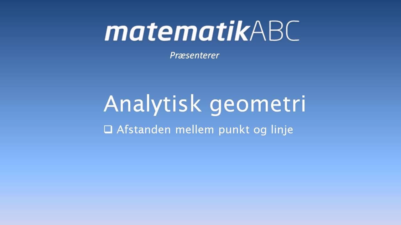 Analytisk geometri - Afstand mellem punkt og linje