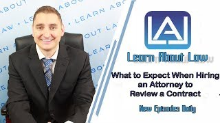 What to Expect When Hiring an Attorney to Review a Contract | Learn About Law