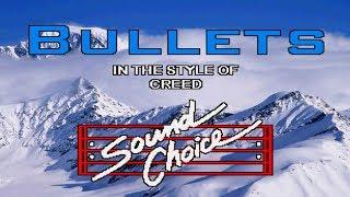 Karaoke Creed - Bullets
