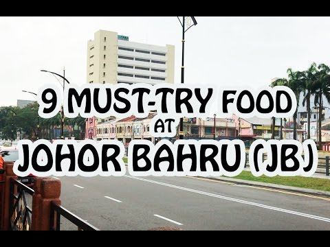 BEST FOOD TO EAT AT JOHOR BAHRU