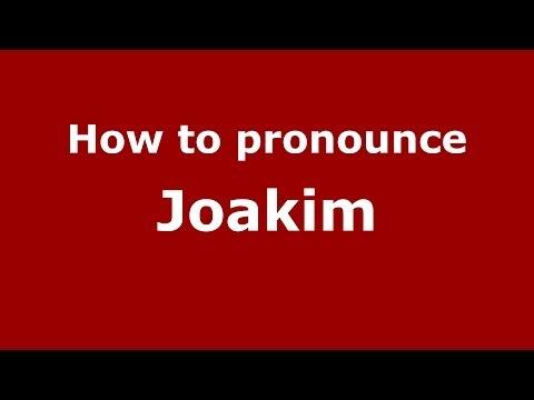 How to pronounce Joakim (French) - PronounceNames.com