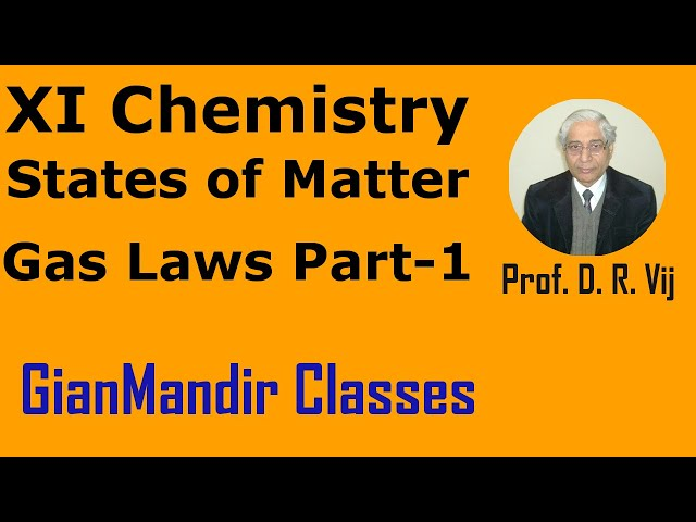 XI Chemistry | States of Matter | Gas Laws Part-1 by Ruchi Ma'am