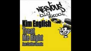 Kim English - Treat Me Right (Jon Cutler Vocal Mix)