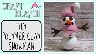 Polymer Clay Snowman Diy Snowgirl Craft Klatch Christmas Series