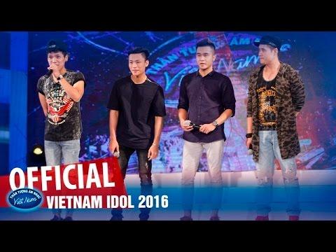 VIETNAM IDOL 2016 - VÒNG NHÀ HÁT - NHÓM: MINH TRỊ, TUẤN PHONG, VIỆT THẮNG, TÙNG DƯƠNG