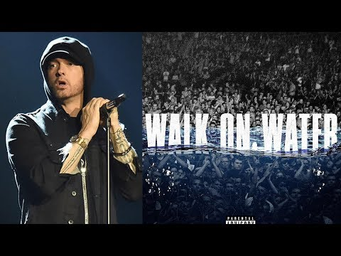Download Youtube: Eminem's 'Walk On Water' Single Flops...Who's To Blame & What Can We Expect On REVIVAL?