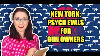 New York Wants Psych Evals to Buy a Gun