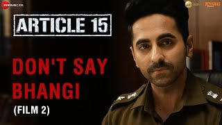 DontSayBhangi An initiative by Article 15 Petition 2 Ayushmann Khurrana