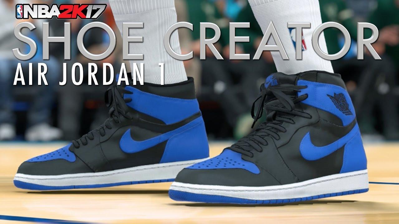 744dbf14203f NBA 2K17 Shoe Creator  Air Jordan 1 - YouTube