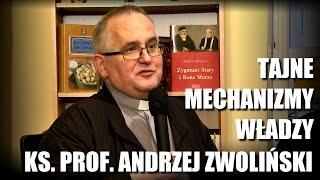 Tajne mechanizmy władzy - Ks. prof. Andrzej Zwoliński mówi o lożach masońskich i masonach