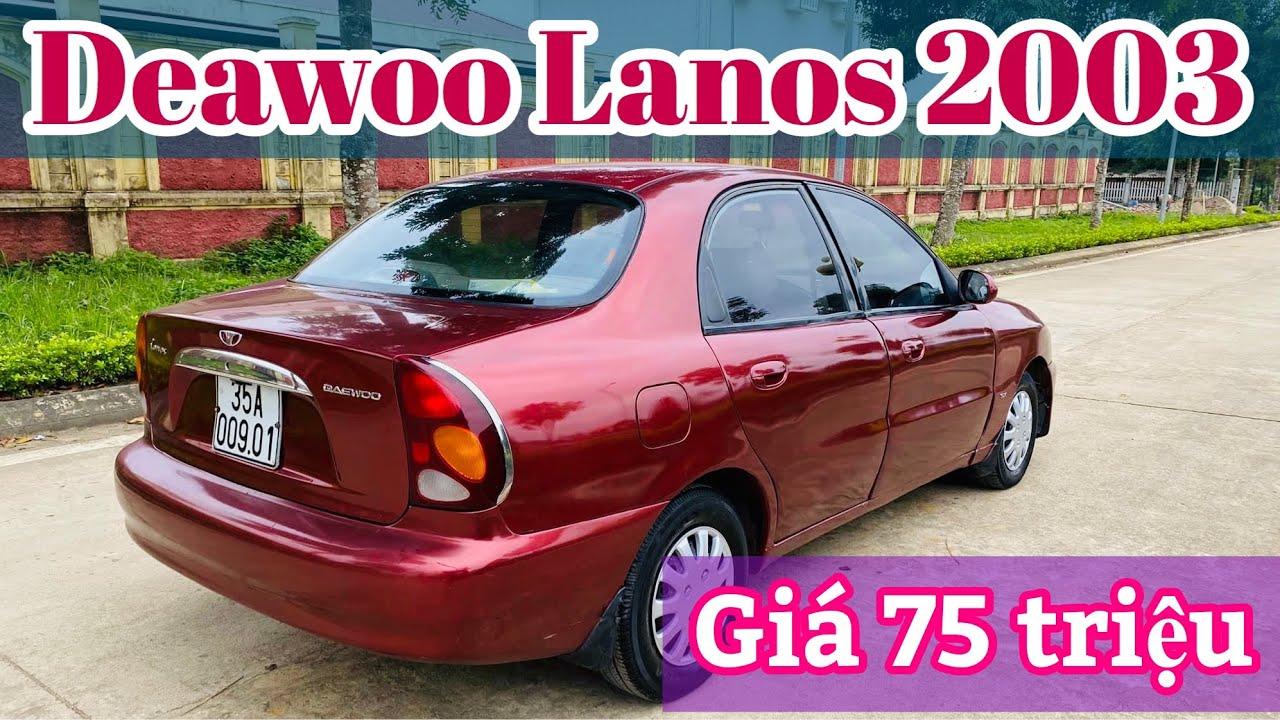 Xe Deawoo Lanos đời 2003 bản đủ sịn xe đẹp và đại chất không taxi không dịch vụ
