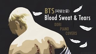 Piano Instrumental BTS 피 땀 눈물 Blood Sweat Tears