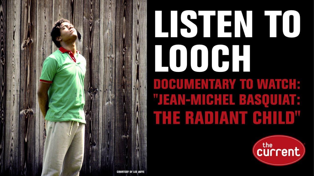Listen to Looch: a close look at visual artist Jean-Michel Basquiat