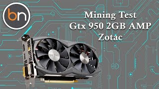 gtx 950 bitcoin mining)
