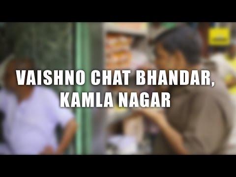 Vaishno Chat Bhandar, Kamla Nagar | The DelhiPedia