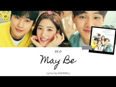 May Be - Se O (OST. Because It's My First Love Part 1) Dan Terjemahannya