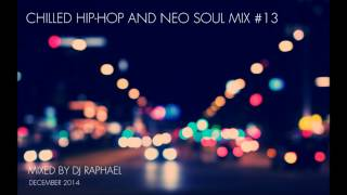 CHILLED HIP-HOP AND NEO-SOUL MIX #13