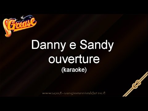 Musical Grease Italiano - Ouverture - karaoke