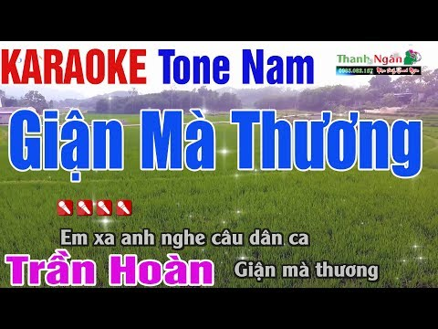 Giận Mà Thương Karaoke 2020 | Tone Nam - Nhạc Sống Thanh Ngân