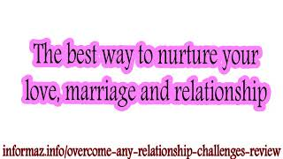 Overcome Any Relationship Challenges Review