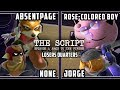 The Script - CLN | AbsentPage & ALG | n0ne Vs Rose-Colored Boy & Jorge - Smash Melee Losers Quarters