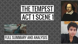 The Tempest Act 1 Sc 1 Summary and Analysis to score great marks