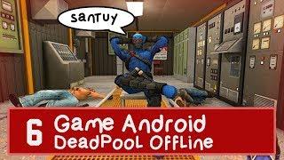 "6 Game Android "" Deadpool "" Terbaru 2019 OFFLINE!!"