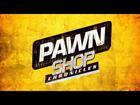 Download PAWN SHOP CHRONICLES (2013) Official Trailer