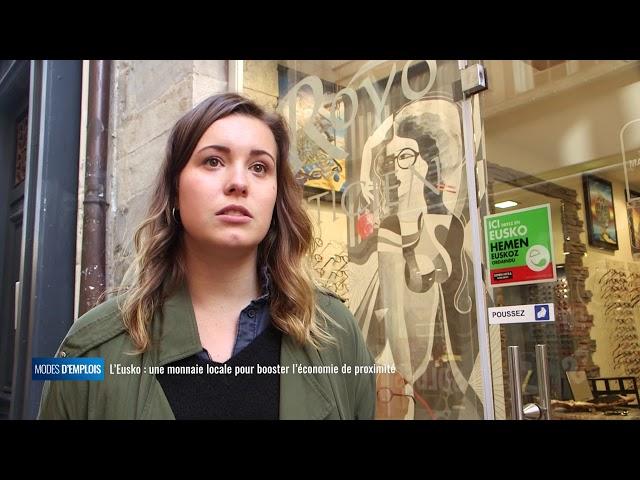 Modes emplois - L'Eusko, la monnaie locale la plus dynamique d'Europe