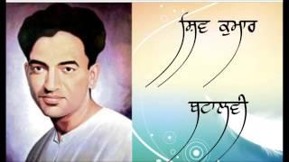 Shiv Kumar Batalvi - Maye Ni Maye Main Ek Shikra Yaar Banaya