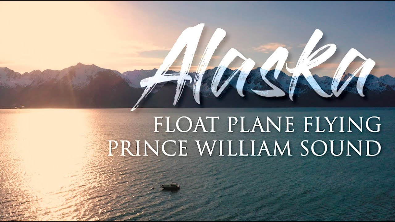 Seaplane Flying // 2020 Prince William Sound Alaska - and the Alaska Earthquake of 1964