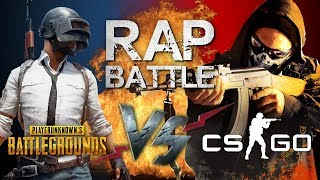 Рэп Баттл - Counter-Strike: Global Offensive vs. PlayerUnknown's Battlegrounds