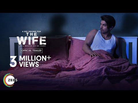 The Wife | Official Trailer | A ZEE5 Original Film | Premieres 19th March on ZEE5