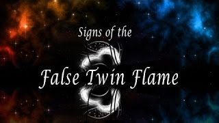 Recognize A False Twin Flame -  Pre-twin