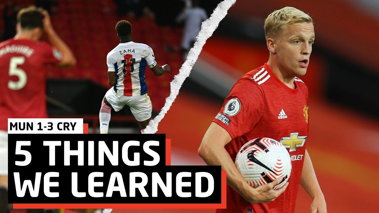 Utter Shambles... | 5 Things We Learned vs Crystal Palace | MUN 1-3 CRY
