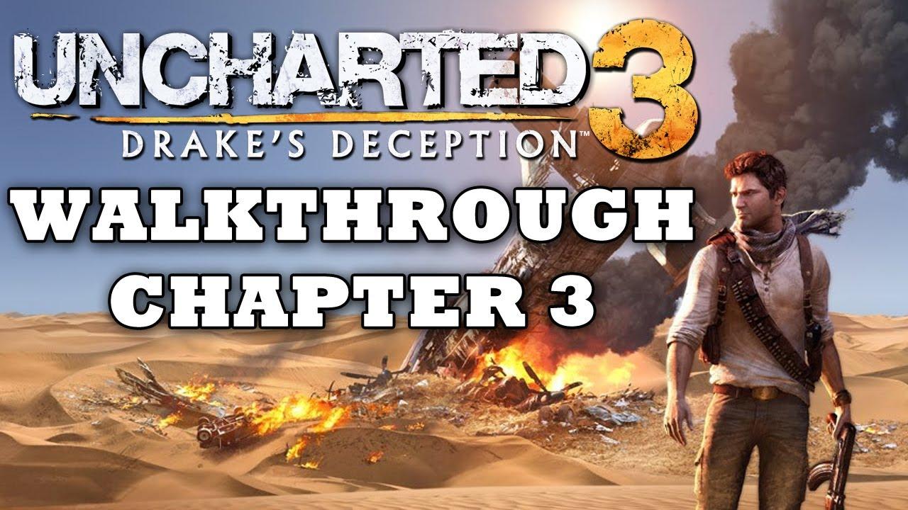 SPOILERS! Uncharted 3 Walkthrough: Chapter 3 (Part 3/22 ...