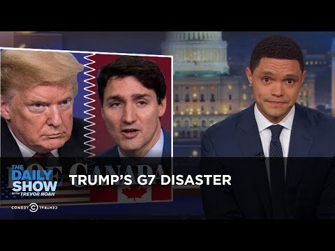 Trump's G7 Disaster - Uncensored | The Daily Show