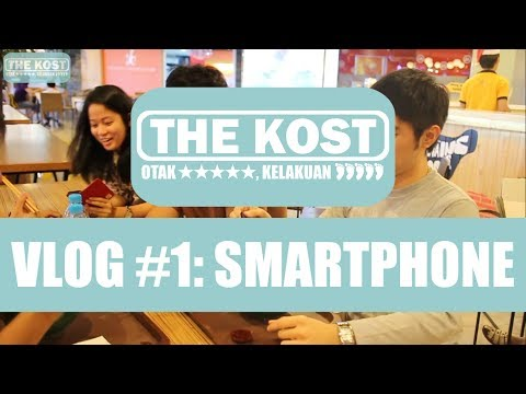 The Kost VLOG 1: SMARTPHONE