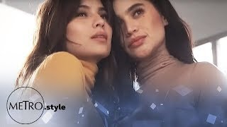 Behind The Scenes: Anne and Jasmine Curtis-Smith For Metro.Style
