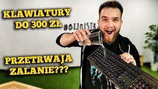 Membranowe klawiatury za 300 zł! Test odporności na wodę